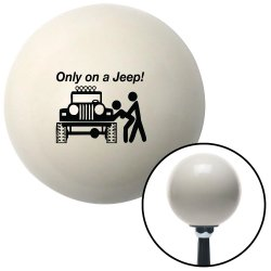 Only On A Jeep Shift Knobs - Part Number: 10070451