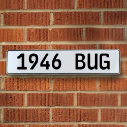 1946 Bug Automotive Vw White Stamped Aluminum Street Sign Mancave Wall Art - Part Number: VPAY36B49