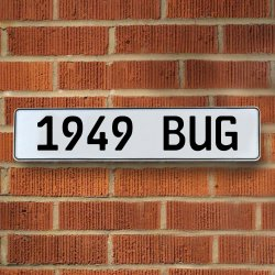1949 Bug Automotive Vw White Stamped Aluminum Street Sign Mancave Wall Art - Part Number: VPAY36B4C