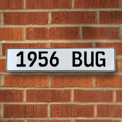 1956 Bug Automotive Vw White Stamped Aluminum Street Sign Mancave Wall Art - Part Number: VPAY36B53