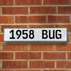 1958 Bug Automotive Vw White Stamped Aluminum Street Sign Mancave Wall Art - Part Number: VPAY36B55