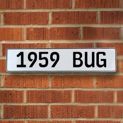 1959 Bug Automotive Vw White Stamped Aluminum Street Sign Mancave Wall Art - Part Number: VPAY36B56