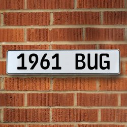 1961 Bug Automotive Vw White Stamped Aluminum Street Sign Mancave Wall Art - Part Number: VPAY36B58