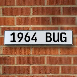 1964 Bug Automotive Vw White Stamped Aluminum Street Sign Mancave Wall Art - Part Number: VPAY36B5B