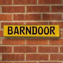 BARNDOOR - Yellow Aluminum Street Sign Mancave Euro Plate Name Door Sign Wall - Part Number: VPAY36B9E