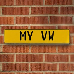 MY VW - Yellow Aluminum Street Sign Mancave Euro Plate Name Door Sign Wall - Part Number: VPAY36BAC