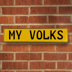 MY VOLKS - Yellow Aluminum Street Sign Mancave Euro Plate Name Door Sign Wall - Part Number: VPAY36BAD