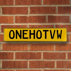 ONEHOTVW - Yellow Aluminum Street Sign Mancave Euro Plate Name Door Sign Wall - Part Number: VPAY36BAF