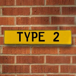 TYPE 2 - Yellow Aluminum Street Sign Mancave Euro Plate Name Door Sign Wall - Part Number: VPAY36BB8