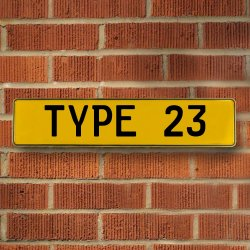 Type 23 Automotive Vw Yellow Stamped Aluminum Street Sign Mancave Wall Art - Part Number: VPAY36BBC