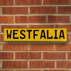 WESTFALIA - Yellow Reflective Stamped Aluminum Street Sign Bar Mancave European Euro License Plate Name Door Sign Wall Art Audi Porsche Mercedes Volvo BMW Volkswagen German British Duetsch Australian - Part Number: VPAY36BE0