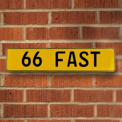 66 Fast Automotive Vw Yellow Stamped Aluminum Street Sign Mancave Wall Art - Part Number: VPAY36C37