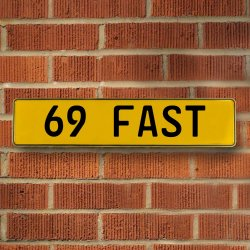 69 Fast Automotive Vw Yellow Stamped Aluminum Street Sign Mancave Wall Art - Part Number: VPAY36C3A