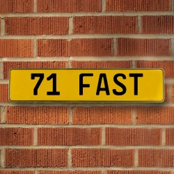 71 Fast Automotive Vw Yellow Stamped Aluminum Street Sign Mancave Wall Art - Part Number: VPAY36C3C