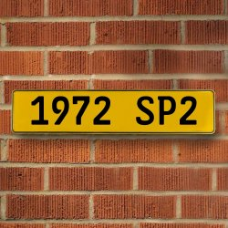 1972 SP2 - Yellow Aluminum Street Sign Mancave Euro Plate Name Door Sign Wall - Part Number: VPAY36C64