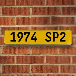 1974 SP2 - Yellow Reflective Stamped Aluminum Street Sign Bar Mancave European Euro License Plate Name Door Sign Wall Art Audi Porsche Mercedes Volvo BMW Volkswagen German British Duetsch Australian - Part Number: VPAY36C66