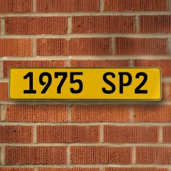 1975 SP2 - Yellow Aluminum Street Sign Mancave Euro Plate Name Door Sign Wall - Part Number: VPAY36C67