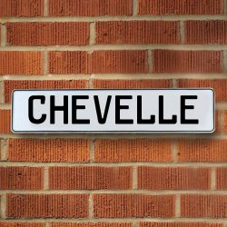 CHEVELLE - White Aluminum Street Sign Mancave Euro Plate Name Door Sign Wall - Part Number: VPAY36F00