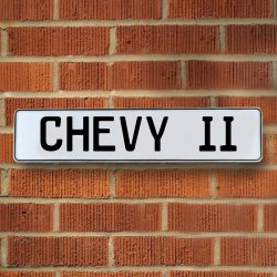 CHEVY II - White Aluminum Street Sign Mancave Euro Plate Name Door Sign Wall - Part Number: VPAY36F03
