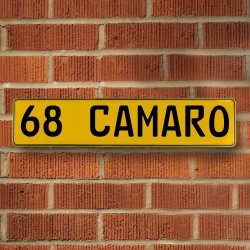 68 CAMARO - Yellow Aluminum Street Sign Mancave Euro Plate Name Door Sign Wall - Part Number: VPAY3707E