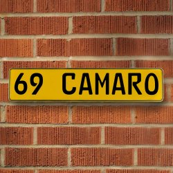 69 CAMARO - Yellow Aluminum Street Sign Mancave Euro Plate Name Door Sign Wall - Part Number: VPAY3709D