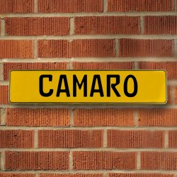 CAMARO - Yellow Aluminum Street Sign Mancave Euro Plate Name Door Sign Wall - Part Number: VPAY37116