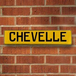 CHEVELLE - Yellow Aluminum Street Sign Mancave Euro Plate Name Door Sign Wall - Part Number: VPAY3711A