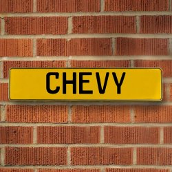 CHEVY - Yellow Aluminum Street Sign Mancave Euro Plate Name Door Sign Wall - Part Number: VPAY3711C
