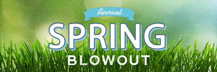 Spring Blowout